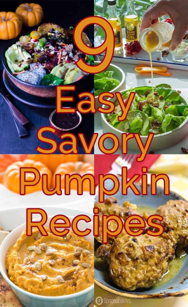 9 Easy Savory Pumpkin Recipes you will want to try from Spoonabilities.com #savory #recipes #pumpkin